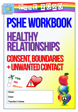 PSHE Workbook : Consent + Boundaries