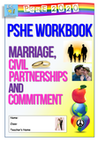 PSHE Workbook : Marriage + Civil Partnerships