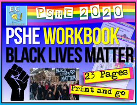 Racism + Black Lives Matter PSHE Workbook