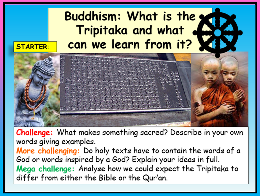 Buddhism - Tripitaka - Holy Books RE