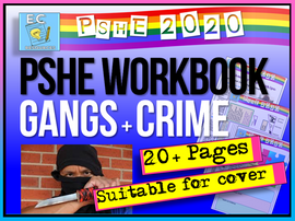 Gangs and Teen Crime Workbook PSHE