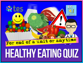 Healthy Eating PSHE Quiz