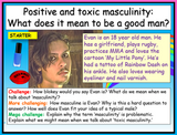 Toxic and Positive Masculinity