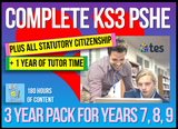 3 Year Pack - Complete Secondary PSHE and RSE KS3 (PLUS STATUTORY CITIZENSHIP + TUTOR TIME PACKAGE)