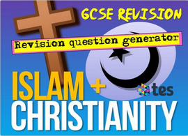 RE AQA GCSE Revision Quiz - Islam and Christianity