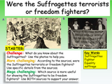The Suffragettes - Terrorists or Freedom Fighters?
