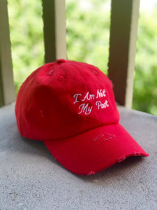 'I AM NOT MY PAST' Distressed Hat