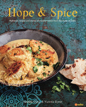 Load image into Gallery viewer, Hope & Spice: Authentic recipes and stories of transformation from the slums of Delhi