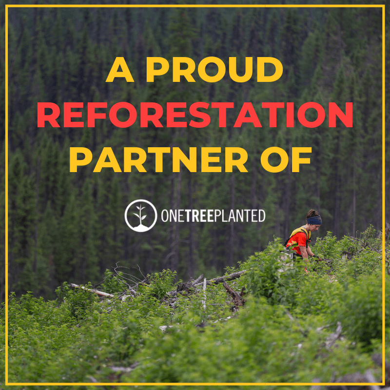 A PROUD REFORESTATION PARTNER OF ONETREEPLANTED.ORG