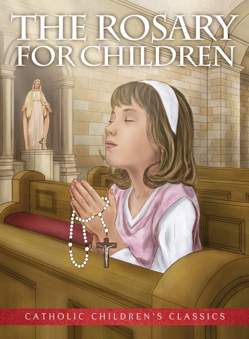 The Rosary for Children Picture Book