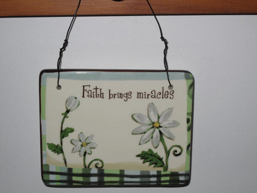 """Faith Brings Miracles"" Ceramic Plaque"