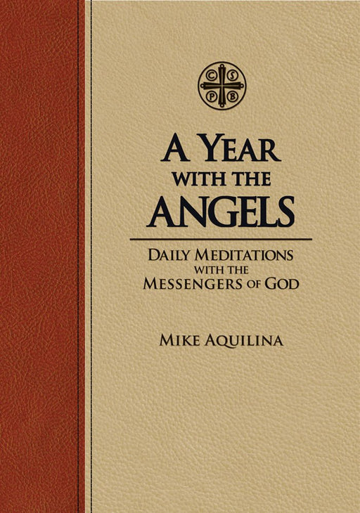 A Year with the Angels by Mike Aquilina
