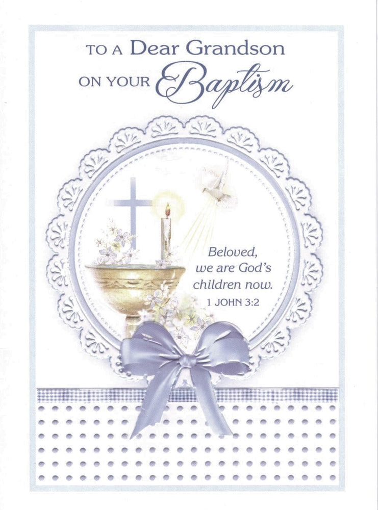 To a Dear Grandson on your Baptism