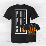 We Prophesy T-Shirt