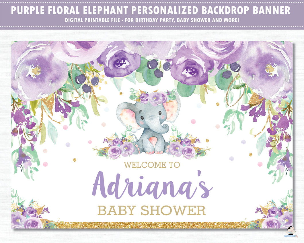 Elephant Purple Floral Baby Shower Birthday Backdrop Welcome Banner - Digital Printable File - Instant Download - EP9