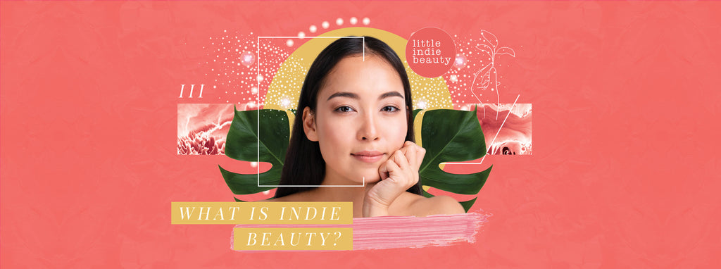 What is Indie Beauty?
