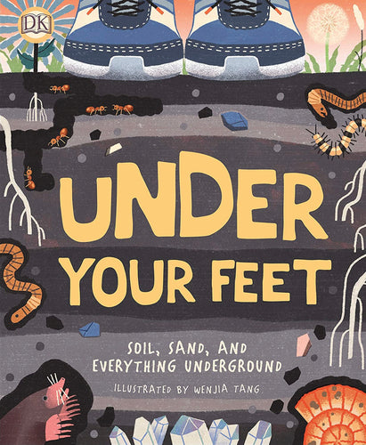 Under Your Feet...Soil, Sand And Everything Underground
