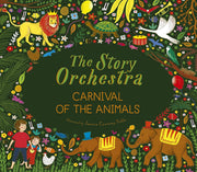 The Story Orchestra - Carnival of the Animals