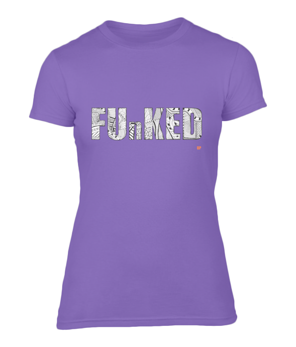 Funked Up Ladies Fitted T-Shirt