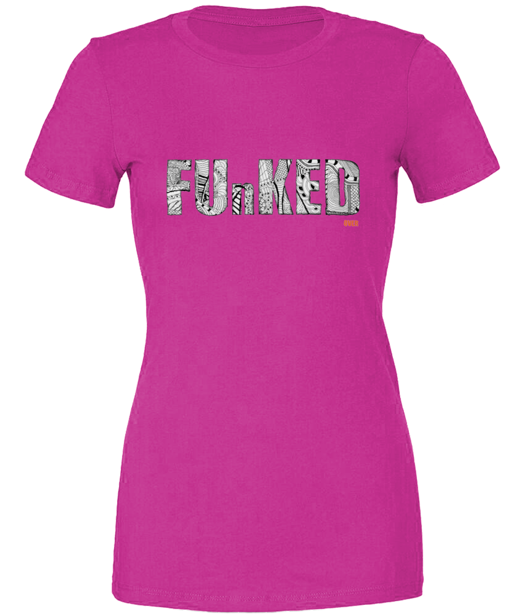 Funked Over Ladies T-Shirt - Berry
