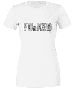 Funked Over Ladies T-Shirt - White