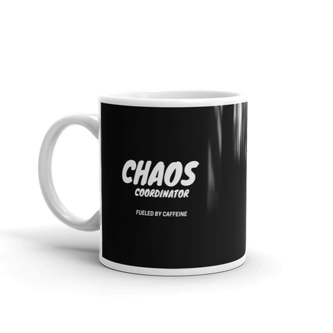 Chaos Coordinator Fueled By Caffeine Coffee Mug