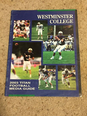 2003 WESTMINSTER TITANS  COLLEGE FOOTBALL MEDIA GUIDE b6