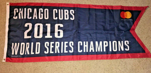 Chicago Cubs 2016 World Series Champions BANNER FLAG PENNANT SGA 4/12/17 Wrigley