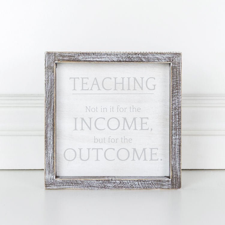 Teaching Outcome Framed Sign