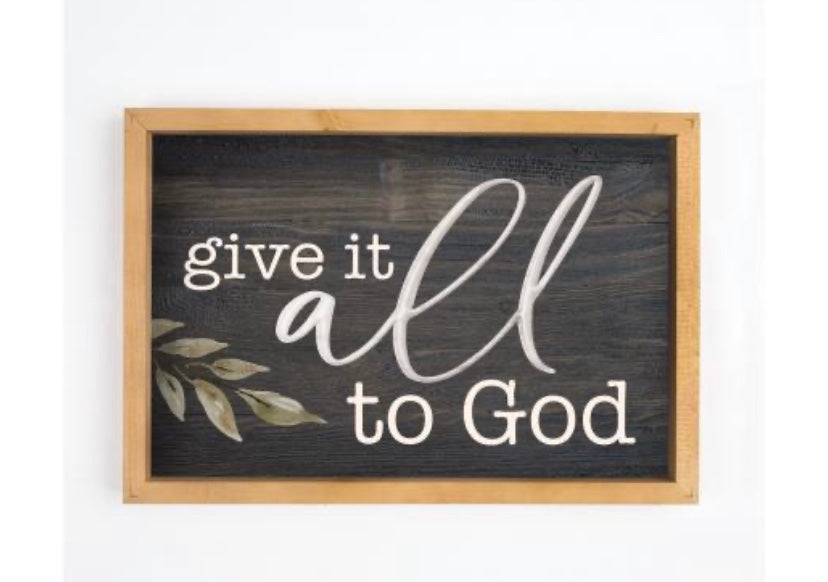 Give it All to God Frame