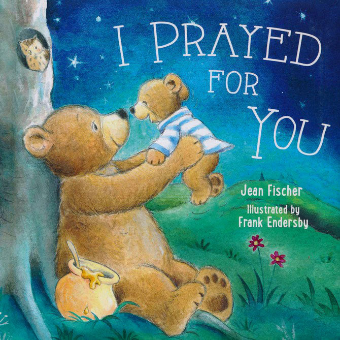 I Prayed for You Book