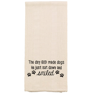 The Day God Made Dogs Towel
