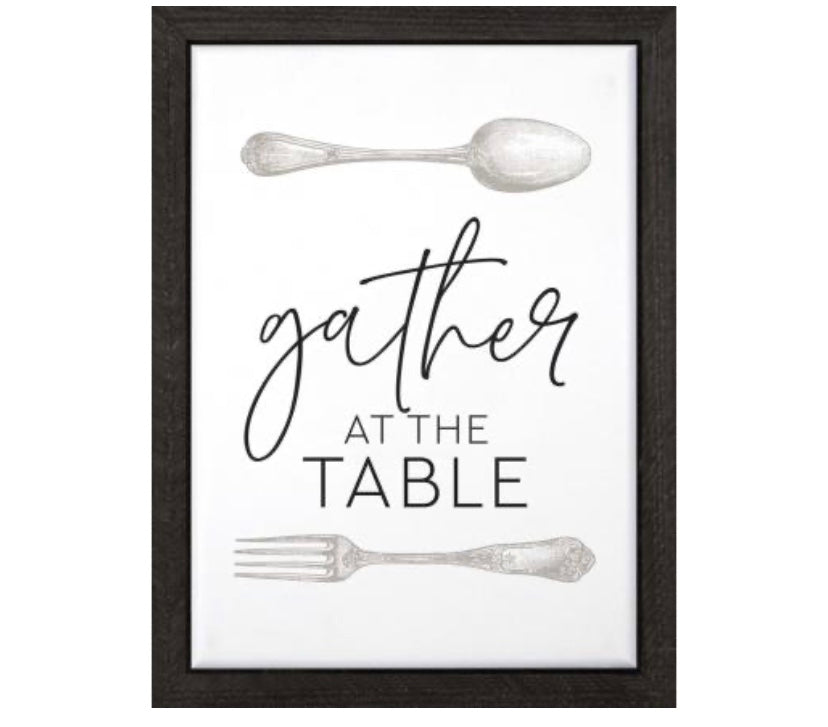 Gather at the Table Framed Sign