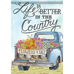 Life is better in the country garden flag