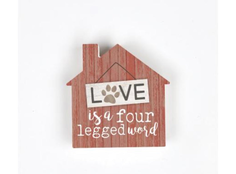 Love is a Four Legged Word Shaped Dog House
