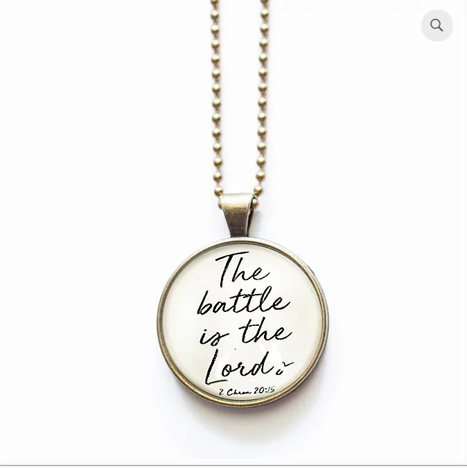 The Battle is the Lord's Necklace