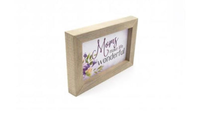Moms Make Life Wonderful Framed Sign