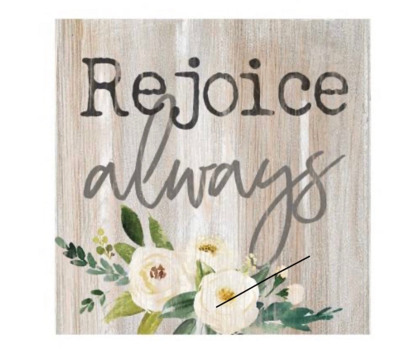 Rejoice Always Wood Block