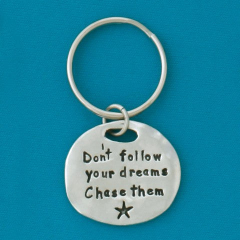 Chase Dreams Pewter Keychain