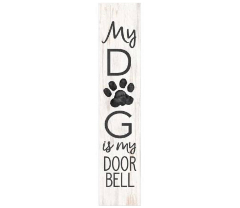 My Dog is my Doorbell Block Sign
