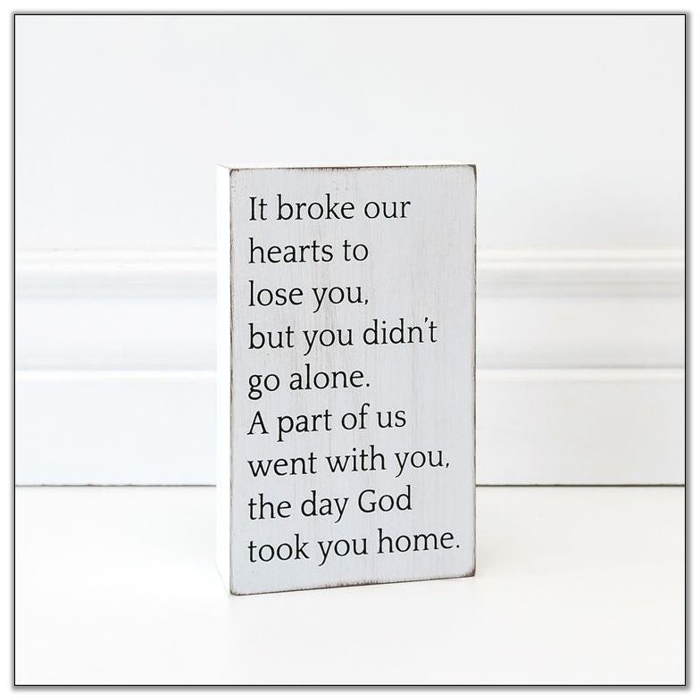 "It Broke our Hearts Sign 4"" x 6.5"" x 1.5"""