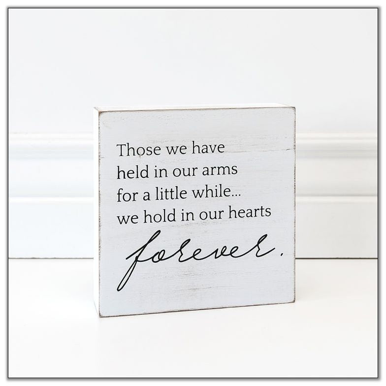 "Those We Have Held Sign 4"" x 4"" x 1.5"""