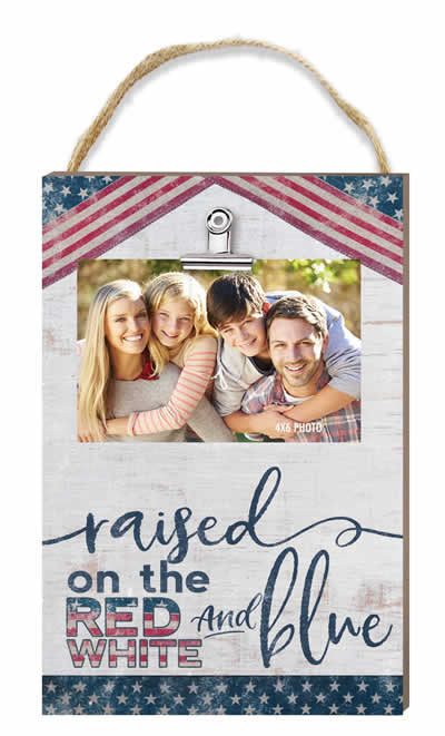 Raised on the Red White & Blue Hanging Clip It Photo Frame