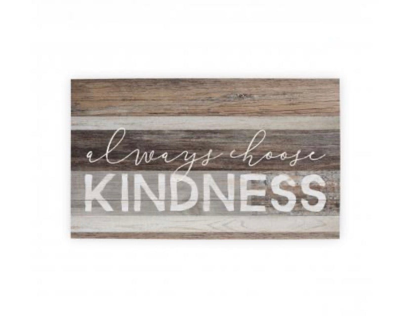 Always Choose Kindness Wall Pallet