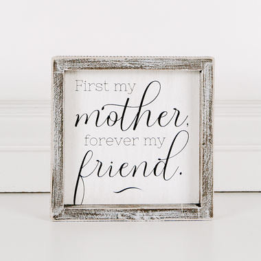 First my Mother Framed Sign