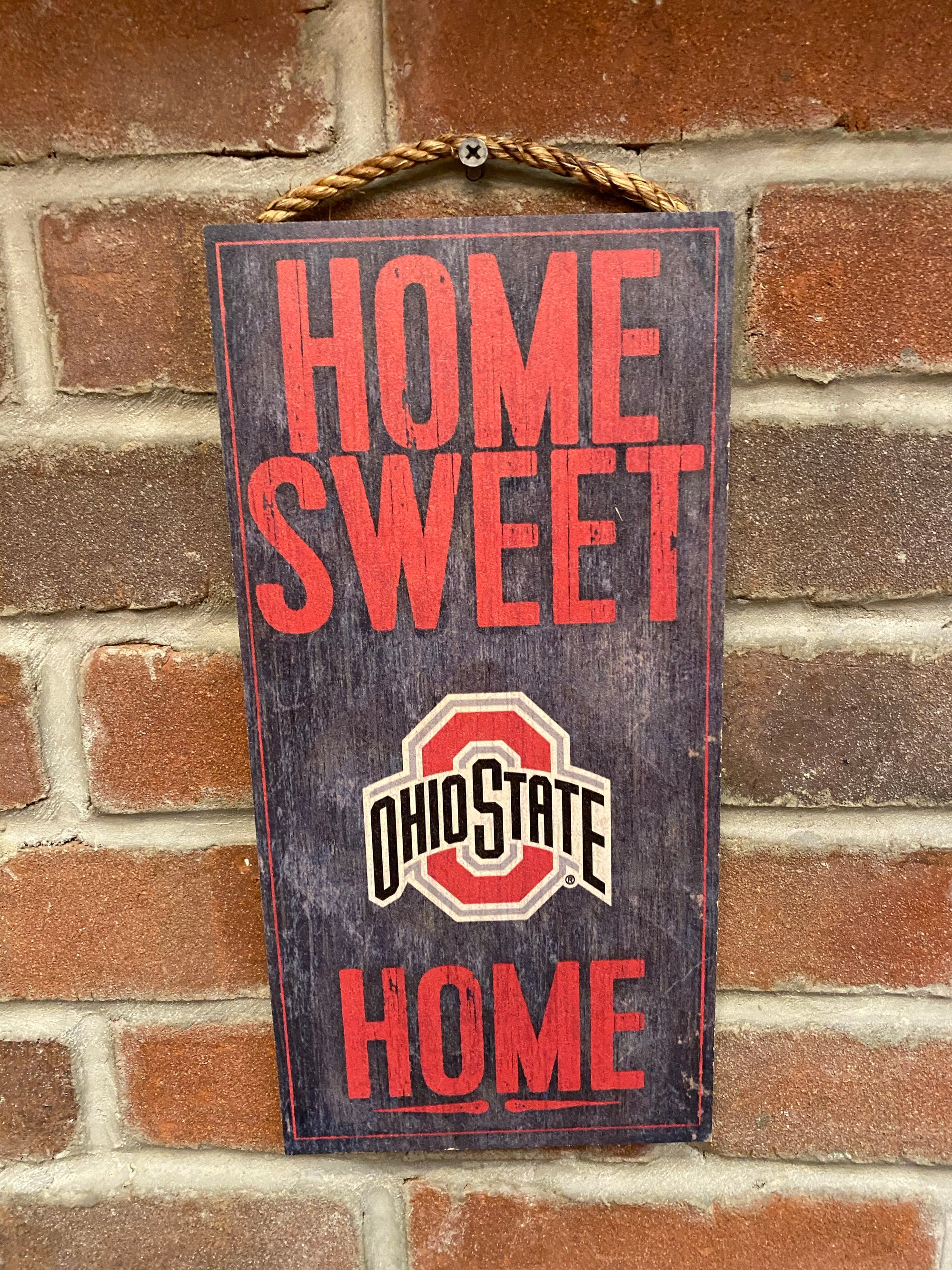 Ohio State Home Sweet Home Sign
