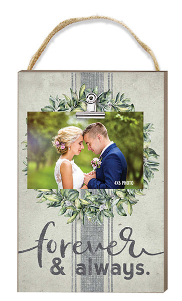 Forever and Always Hanging Clip It Photo Frame
