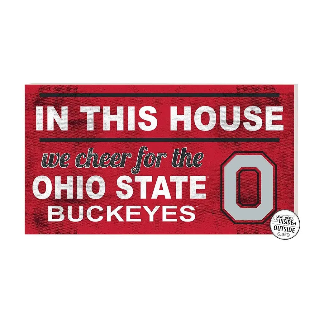 In This House/Ohio State Buckeyes Sign