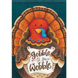 Gobble Til You Wobble Garden Flag