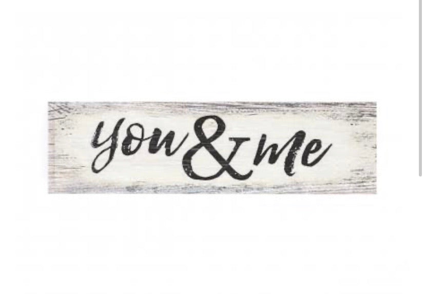 You & Me Mini Sign